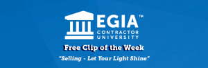 EGIA Contractor University Free Clip of the Week - Let Your Light Shine