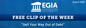 EGIA Clip of the Week - Sell Your Way Out of Debt