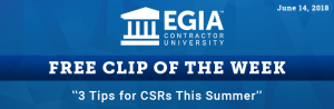EGIA Clip of the Week - 3 Tips for CSRs Summer