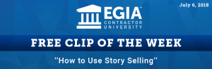 EGIA Clip of the Week - How to Use Story Selling