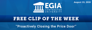 EGIA Cli p of the Week - Proactively closing the price door