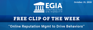 EGIA Clip of the Week - How to use online reputation management to drive techs' behaviors
