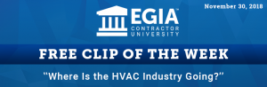 EGIA Clip of the Week - Where is the HVAC industry going?